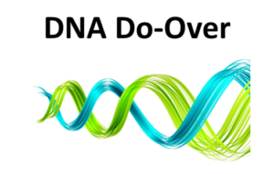 DNA Do-Over